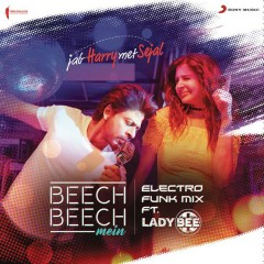 Beech Beech Mein (Electro Funk Mix) [From