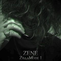zillamode 1 - ZENE THE ZILLA