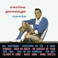 Carlos Gonzaga Canta - Carlos Gonzaga