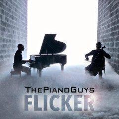 Flicker - The Piano Guys