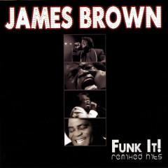 Funk It! - Remixed Hits - James Brown
