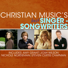 Christian Music's Best - Singer-Songwriters - Various Artists