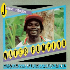 Water Pumping - Johnny Osbourne