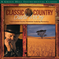 Classic Country: Charlie McCoy - Charlie McCoy