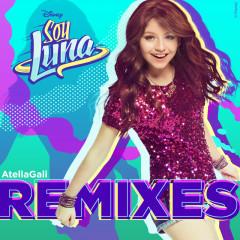 Soy Luna Remixes (AtellaGali Remixes) - Elenco de Soy Luna