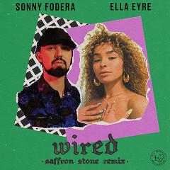 Wired (Saffron Stone Remix) - Sonny Fodera, Ella Eyre