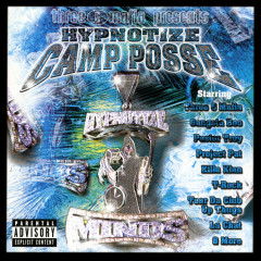 Three 6 Mafia Presents Hypnotize Camp Posse - Hypnotize Camp Posse