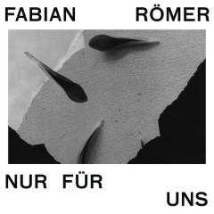 Nur Für uns - Fabian Römer