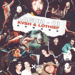 Oi (KVSH & LOthief Rework) - Lagum, KVSH, LOthief