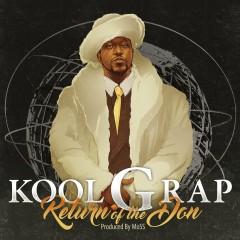 Return of the Don - Kool G Rap