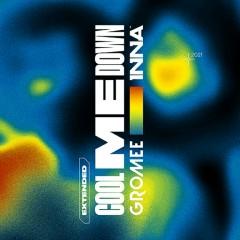 Cool Me Down - Gromee, Inna