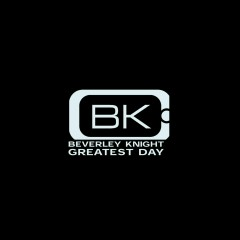Greatest Day - Beverley Knight
