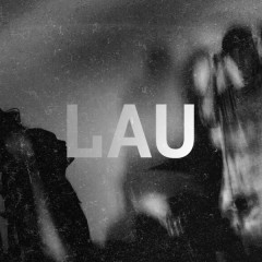 Lau (Single) - 11 LIT3S