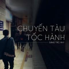 Chuyến Tàu Tốc Hành (Single) - RHY