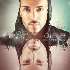 Oyéme (feat. Mihai Ristea) - Rasel