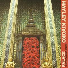 Palace (Justin Caruso Remix) - Hayley Kiyoko