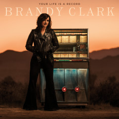 Your Life Is a Record - Brandy Clark