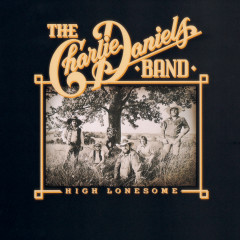 High Lonesome - The Charlie Daniels Band