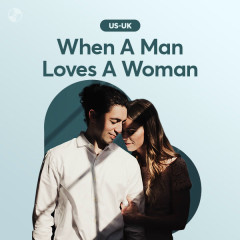 When A Man Loves A Woman - Various Artists