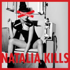 Perfectionist - Natalia Kills