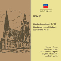 Mozart: Litanies, KV 195 & 243 - Jennifer Vyvyan, Nancy Evans, William Herbert, George James, The St. Anthony Singers