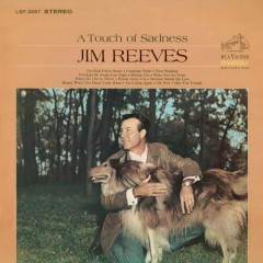 A Touch of Sadness - Jim Reeves