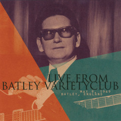Live From Batley Variety Club - Roy Orbison