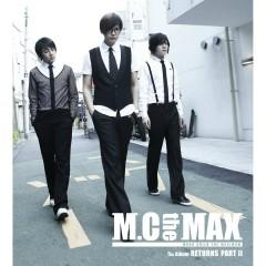 RETURNS (Part II) - M.C the MAX