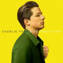 Nine Track Mind - Charlie Puth