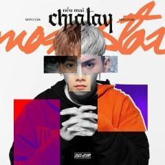 Nếu Mai Chia Tay (Single) - MONSTAR, AMEE