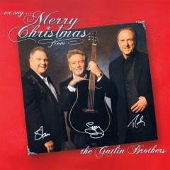 We Say Merry Christmas - Larry Gatlin & The Gatlin Brothers