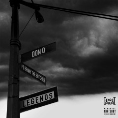Legends (feat. Benny The Butcher) - Don Q, Benny The Butcher