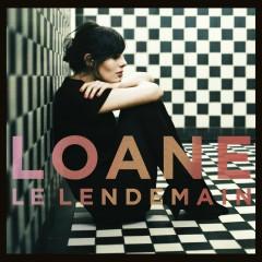Le Lendemain - Loane