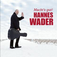 Macht's gut! (Live) - Hannes Wader