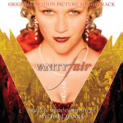 Vanity Fair (Original Motion Picture Soundtrack) - Mychael Danna