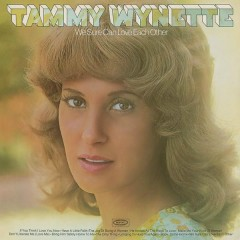 We Sure Can Love Each Other - Tammy Wynette