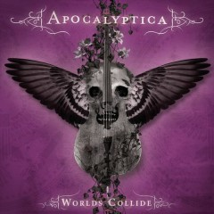 Worlds Collide - Apocalyptica