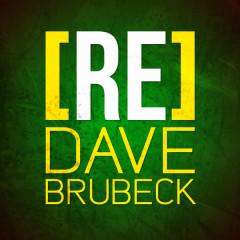 [RE]découvrez Dave Brubeck - Dave Brubeck