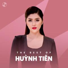 Những Bài Hát Hay Nhất Của Huỳnh Tiên - Huỳnh Tiên