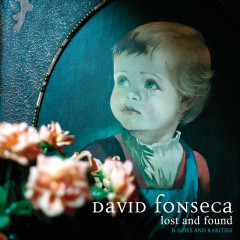 Lost And Found - B-Sides And Rarities - David Fonseca
