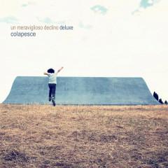 Un meraviglioso declino (Deluxe Edition) - Colapesce