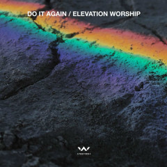 Do It Again - EP - Elevation Worship