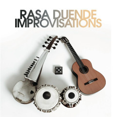 Improvisations - Rasa Duende