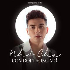 Nhớ Cha, Con Đợi Trong Mơ (Single) - Hồ Quang Hiếu