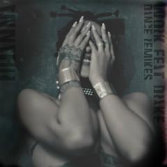 Work (Remixes) - Rihanna, Drake