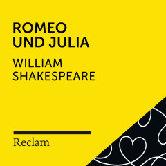 Shakespeare: Romeo und Julia (Reclam Hörspiel) - Reclam Hörbücher, Luise Befort, William Shakespeare