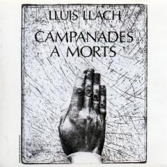 Campanades A Mort - Llúis Llach