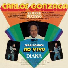 Sempre Sucesso - Carlos Gonzaga