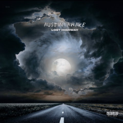 Lost Highway - Austin Awake