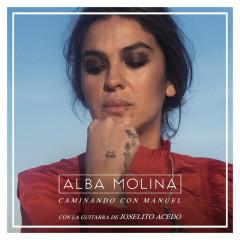 Caminando Con Manuel - Alba Molina, Joselito Acedo